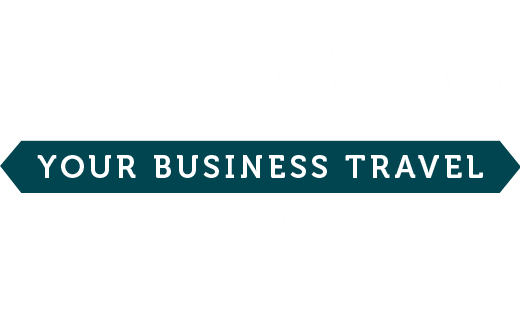Upgrade your business travel expectations